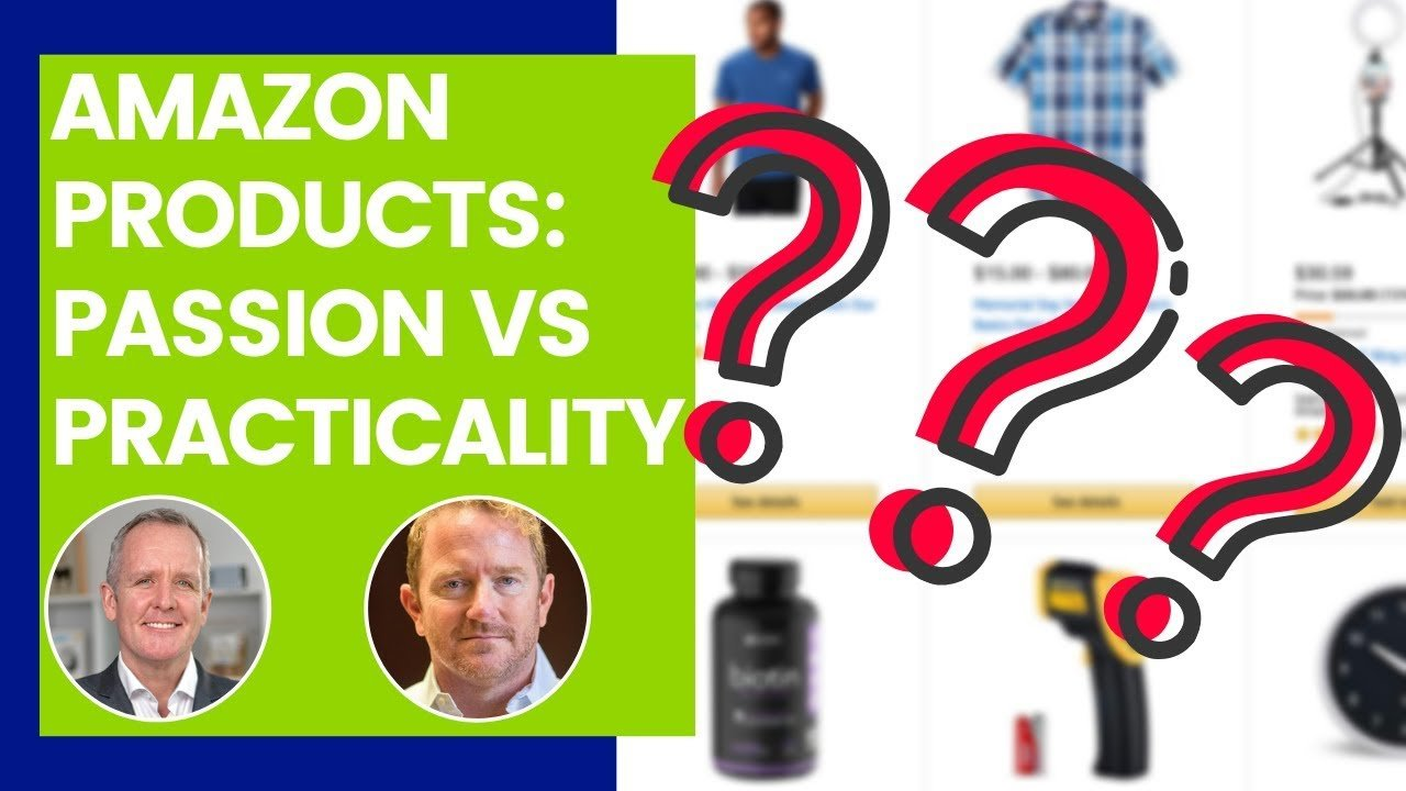 featured image:passion vs practicality on amazon fba