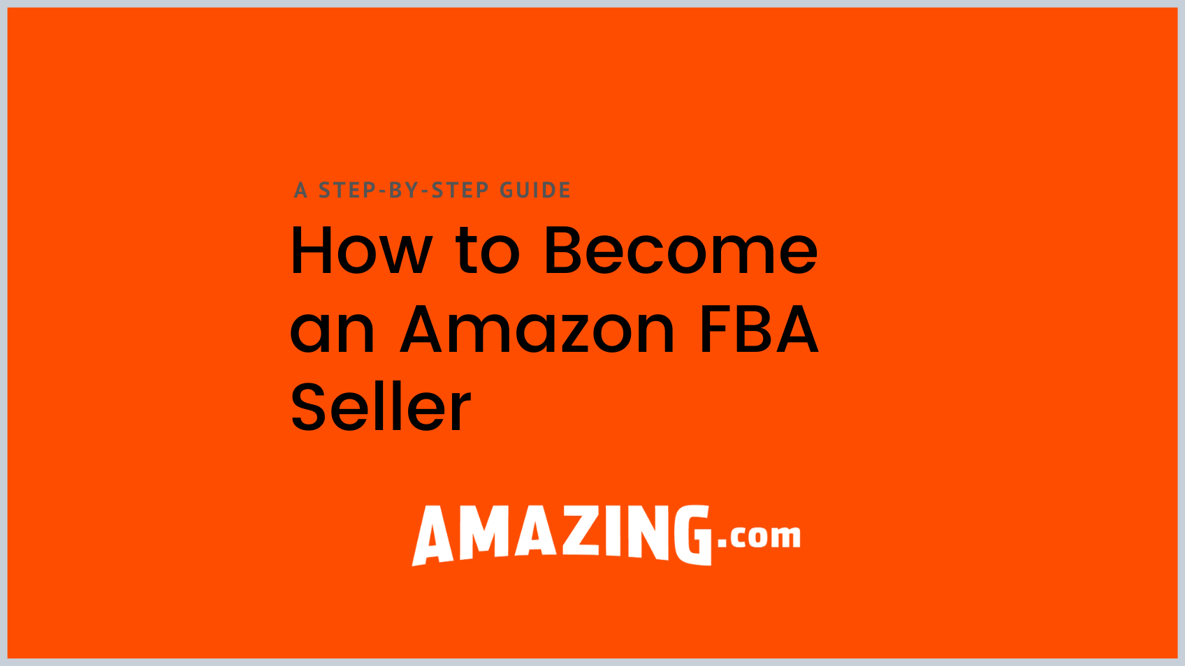 Featured image:How to Become an Amazon FBA Seller