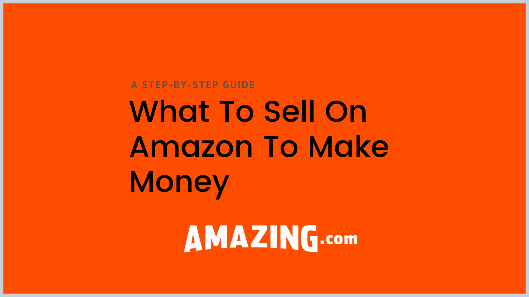 featured image:what to sell on amazon to make money