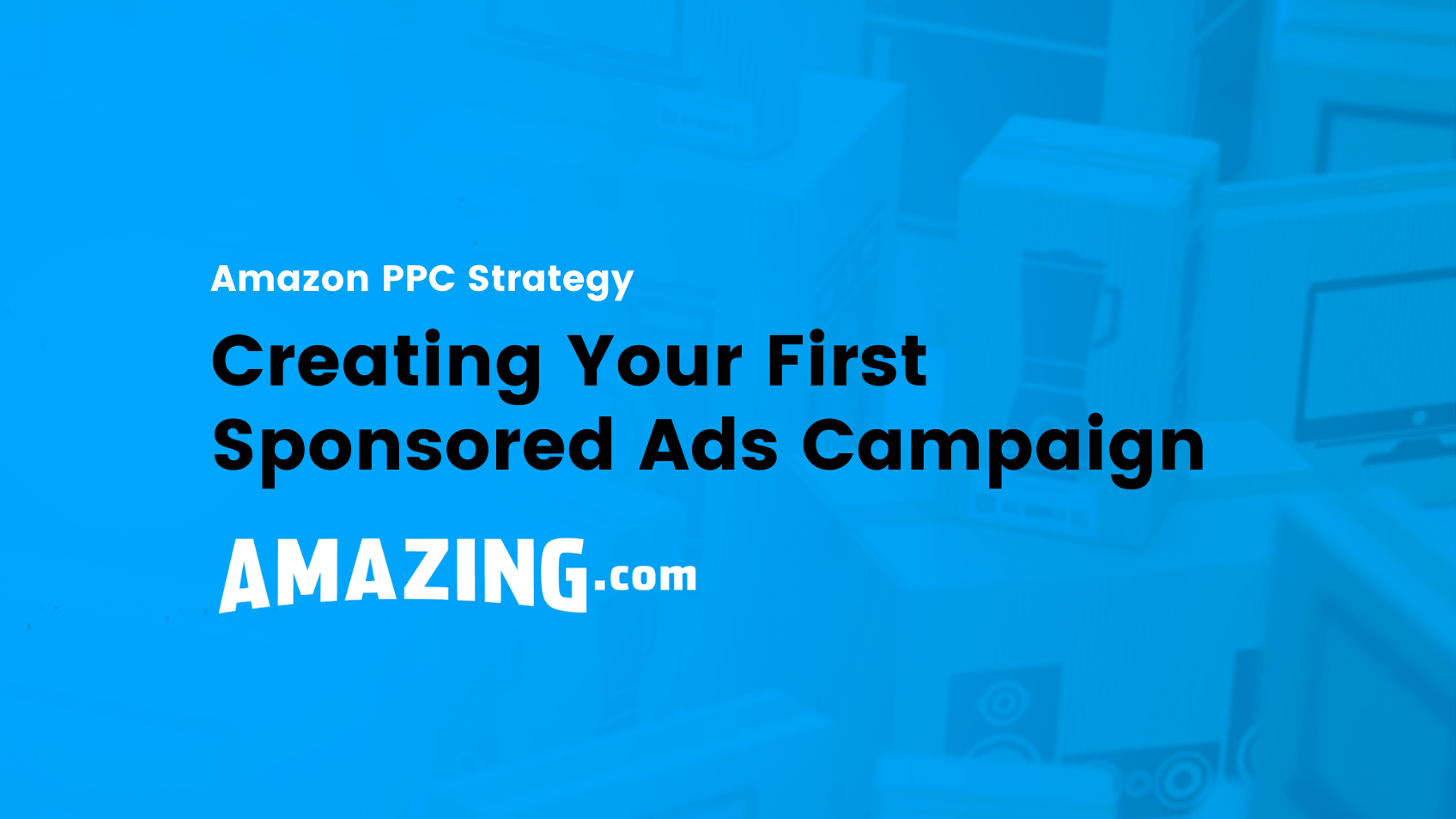 featured image:amazon ppc strategy